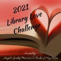 2021 Library Love Mid Year Update #LibraryLoveChallenge    @angels_gp