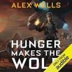 Hunger Makes the Wolf by Alex Wells narrated by Penelope Rawlins