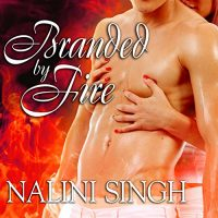 Read-along & Giveaway: Branded by Fire by Nalini Singh @NaliniSingh  #AngelaDawe @TantorAudio @BerkleyRomance @YogiKai #Read-along #GIVEAWAY #LoveAudiobooks