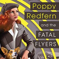 Poppy Redfern and the Fatal Flyers by Tessa Arlen @TessaArlen @BerkleyPub
