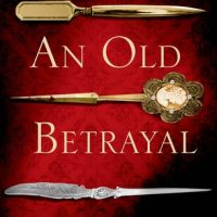 An Old Betrayal by Charles Finch @CharlesFinch  @MinotaurBooks @sophiarose1816