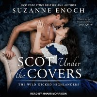 Audio: Scot Under the Covers by Suzanne Enoch @SuzieEnoch ‏@TantorAudio #LoveAudiobooks @StMartinsPress @SMPRomance ‏