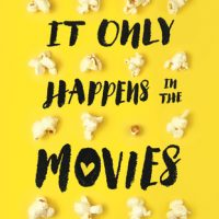 It Only Happens in the Movies by Holly Bourne  @holly_bourneYA @Usborne @AmazonVine