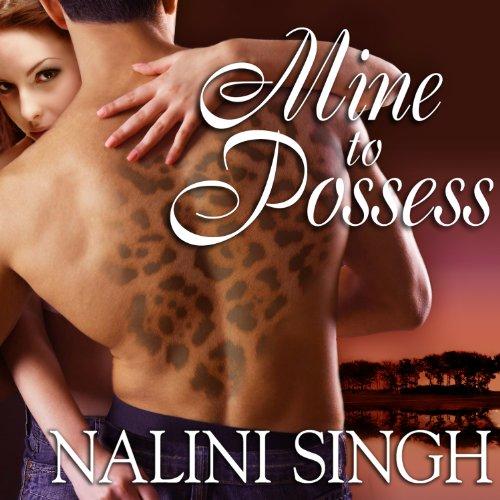 Read-along & Giveaway: Mine to Possess by Nalini Singh @NaliniSingh  #AngelaDawe @TantorAudio @BerkleyRomance @4saintjude #Read-along #GIVEAWAY #LoveAudiobooks