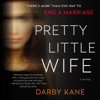 🎧 Pretty Little Wife by Darby Kane @helenkaydimon @xesands @HarperAudio #LoveAudiobooks