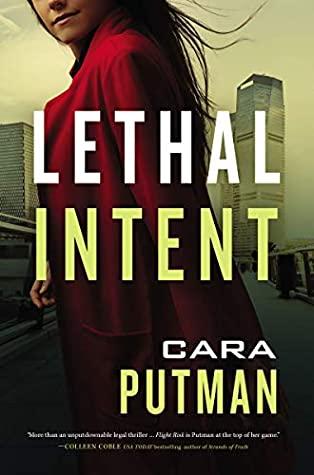 Lethal Intent by Cara Putnam @cara_putman @ThomasNelson @partnersincr1me #GIVEAWAY