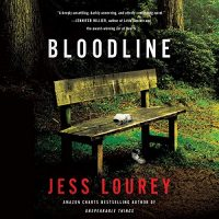🎧 Bloodline by Jess Lourey @jesslourey #WhitneyDykhouse  #BrillianceAudio #KindleUnlimted #LoveAudiobooks
