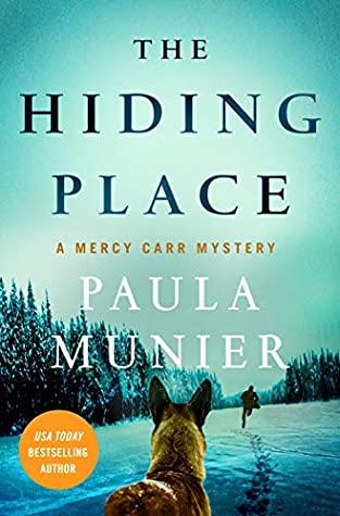 The Hiding Place by Paula Munier @PaulaSMunier @MinotaurBooks