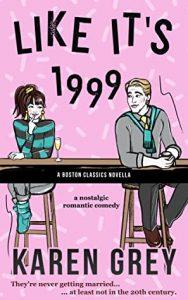 Like It's 1999 by Karen Grey @KarenWhitereads  #KindleUnlimited