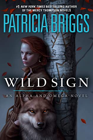 Wild Sign by Patricia Briggs @Mercys_Garage @AceRocBooks @PRHAudio @BerkleyPub #LoveAudiobooks