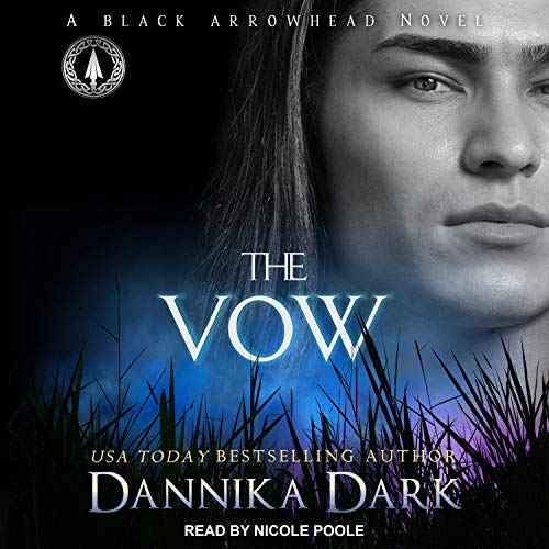 Audio: The Vow by Dannika Dark @DannikaDark #NicolePoole  @TantorAudio  #LoveAudiobooks