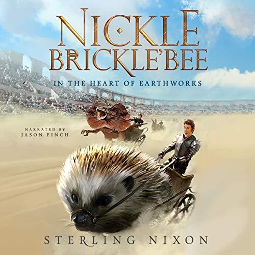 Audio: Nickle Brickle'Bee by Sterling Nixon @SterlingNixon2 #JasonFinch  @sandjpublishing #LoveAudiobooks