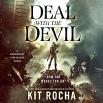 Deal with the Devil (Mercenary Librarians #1) by Kit Rocha narrated by Lidia Dornet