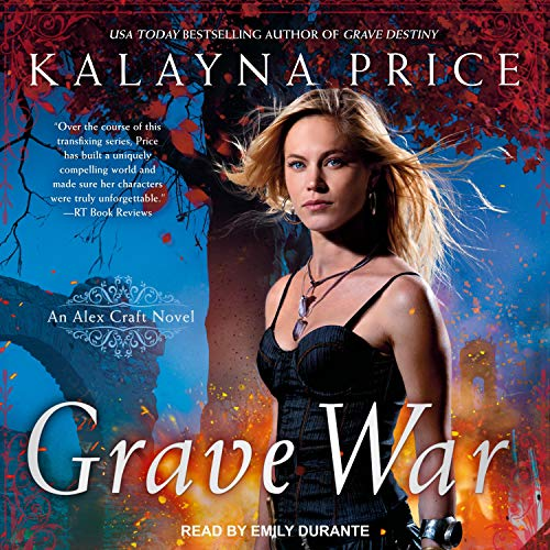 🎧 Grave War by Kalayna Price @kalayna @AceRocBooks @TantorAudio #LoveAudiobooks