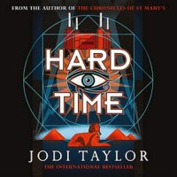 🎧 Hard Time by Jodi Taylor @joditaylorbooks #ZaraRamm #Headline #LoveAudiobooks
