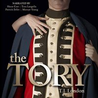 🎧 The Tory by T.J. London @TJLondonauthor @ShaneEastReads @TaraLangellaVO @patrickzelleraf @AudioSorceress #LoveAudiobooks @CaffeinatedPR