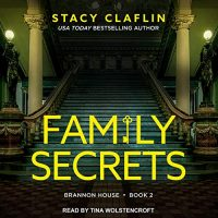 🎧 Family Secrets by Stacy Claflin @growwithstacy @t_wolstencroft @TantorAudio #KindleUnlimited   #LoveAudiobooks