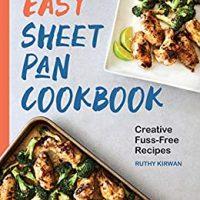 Easy Sheet Pan Cookbook by Ruthy Kirwan  #RuthyKirwan  #KindleUnlimited @sophiarose1816