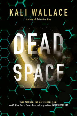 Dead Space by Kali Wallace @kaliphyte @AceRocBooks @BerkleyPub ‏