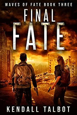 Final Fate by Kendall Talbot @kendallbooks #KindleUnlimited @sophiarose1816