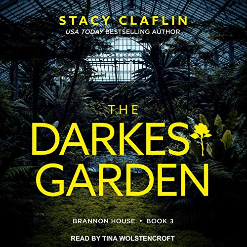 🎧 The Darkest Garden by Stacy Claflin @growwithstacy @t_wolstencroft @TantorAudio #KindleUnlimited‏   #LoveAudiobooks