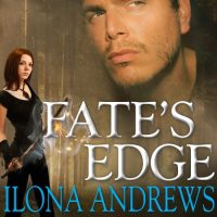 🎧 Fate's Edge by Ilona Andrews @ilona_andrews @reneeraudman @TantorAudio #LoveAudiobooks