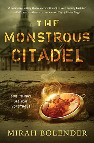 The Monstrous Citadel by Mirah Bolender @mebolender @torbooks