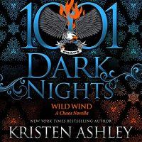 🎧 Wild Wind by Kristen Ashley @KristenAshley68 #JohnHartley  @StellaBspeaks @BrillianceAudi1 #LoveAudiobooks