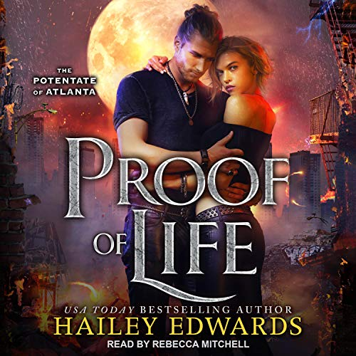 🎧 Proof of Life by Hailey Edwards @HaileyEdwards #RebeccaMitchell‏ @TantorAudio #KindleUnlimited #LoveAudiobooks
