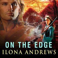 🎧 On the Edge by Ilona Andrews @ilona_andrews  @reneeraudman @TantorAudio #LoveAudiobooks