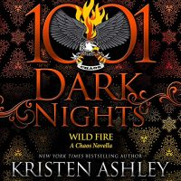 🎧 Wild Fire by Kristen Ashley @KristenAshley68 #JohnHartley  @StellaBspeaks @BrillianceAudi1 #LoveAudiobooks