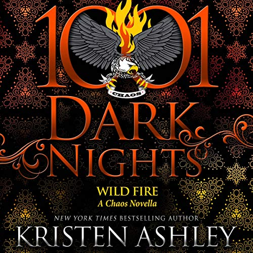 Wild Fire by Kristen Ashley