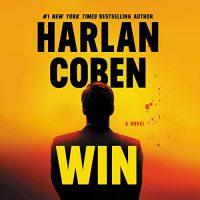 🎧 Win by Harlan Coben @HarlanCoben #StevenWeber #BrillianceAudio #LoveAudiobooks  #JIAM