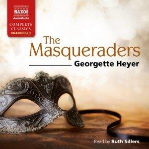 ? The Masqueraders by Georgette Heyer #GeorgetteHeyer #RuthSillers #LoveAudiobooks