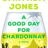 A Good Day for Chardonnay by Darynda Jones @Darynda @StMartinsPress