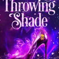 Throwing Shade by Deborah Wilde @wildeauthor #PWF #KindleUnlimited