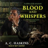 🎧 Blood and Whispers by AC Haskins #ACHaskins @GodfreyTweets @TantorAudio #LoveAudiobooks