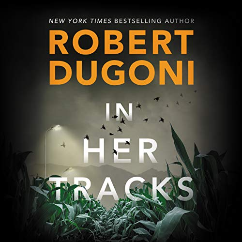 🎧 In Her Tracks by Robert Dugoni @robertdugoni ‏@esuttonsmith #BrillianceAudio #LoveAudiobooks #KindleUnlimited