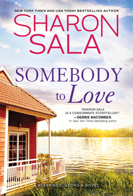 Somebody to Love by Sharon Sala @SharonSala1 @SourcebooksCasa