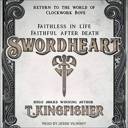 🎧 Swordheart by T. Kingfisher @UrsulaV @jessevnyc @TantorAudio #LoveAudiobooks