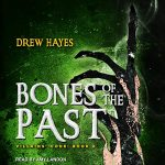 Bones of the Past (Villains' Code #2) by Drew Hayes narrated by Amy Landon