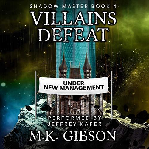 🎧Villains Defeat by M.K. Gibson @GibsonMK1 @JeffreyKafer #LoveAudiobooks