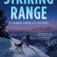 Striking Range by Margaret Mizushima @margmizu @crookedlanebks