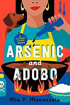 Arsenic and Adobo by Mia Manansala