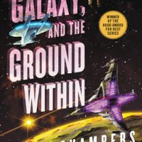 The Galaxy, and the Ground Within by Becky Chambers #BeckyChambers @HarperVoyagerUS