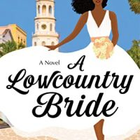 A Lowcountry Bride by Preslaya Williams @preslaysawrites @avonbooks