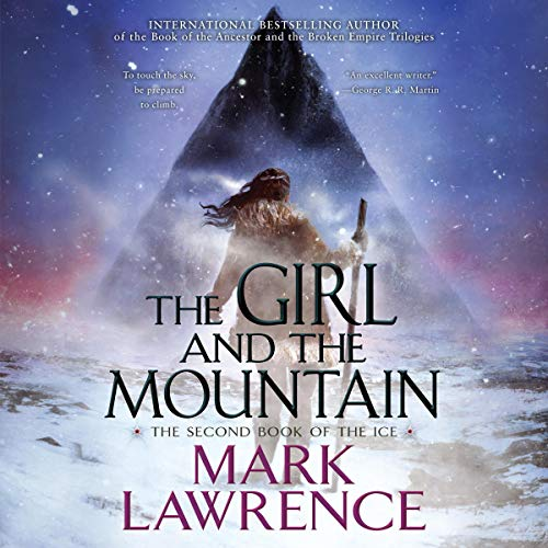 🎧 The Girl and the Mountain by Mark Lawrence
