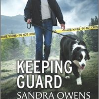 Keeping Guard by Sandra Owens @SandyOwens1 @CarinaPress