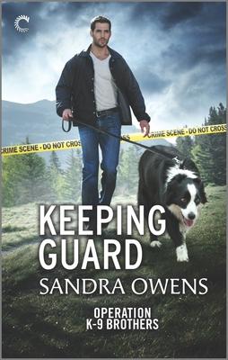 Keeping Guard by Sandra Owens
