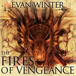 The Fires of Vengeance (The Burning #2) Evan Winter read by Prentice Onayemi